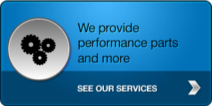 We provide performance parts and more